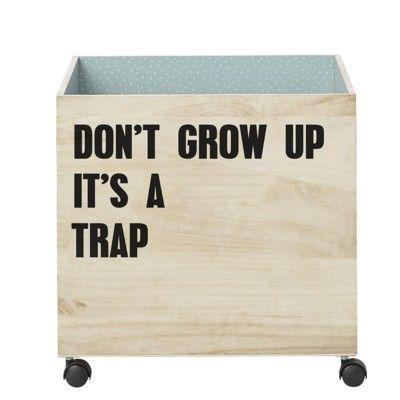 Opbevaringskasse - Don't grow up... - Bloomingville